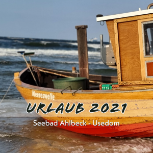 Urlaub 2021 - Seebad Ahlbeck Juli 2021